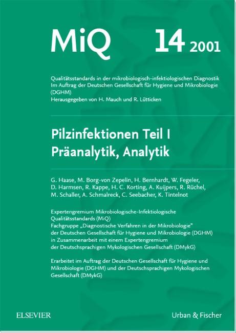 Abbildung von Mauch, H. / Haase, G. / Lütticken, R. | MiQ 14: Qualitätsstandards in der mikrobiologisch-infektiologische Diagnostik | 2001