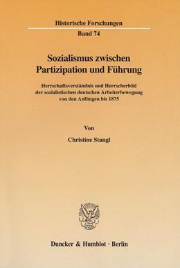 Abbildung von Stangl | Sozialismus zwischen Partizipation und Führung. | 2002 | Herrschaftsverständnis und Her... | 74