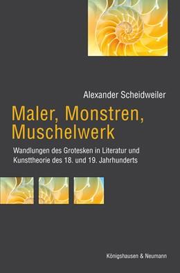 Abbildung von Scheidweiler | Maler, Monstren, Muschelwerk | 2009 | Wandlungen des Grotesken in Li... | 659