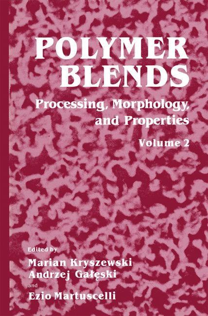 Abbildung von Kryszewski / Galeski / Martuscelli | Polymer Blends | 1999