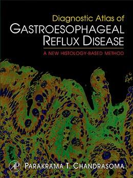 Abbildung von Chandrasoma | Diagnostic Atlas of Gastroesophageal Reflux Disease | 2007