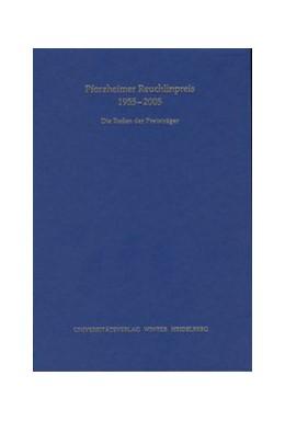 Abbildung von Pforzheimer Reuchlinpreis 1955-2005   3., erweiterte und ergänzte Auflage   2007   Die Reden der Preisträger   18