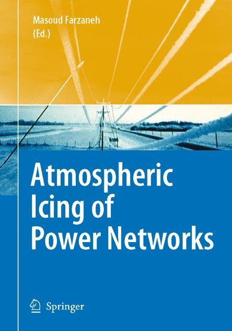 Abbildung von Farzaneh | Atmospheric Icing of Power Networks | 2008