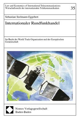 Abbildung von Seelmann-Eggebert | Internationaler Rundfunkhandel | 1998 | Im Recht der World Trade Organ... | 35