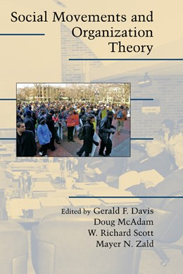 Abbildung von Davis / McAdam / Scott / Zald | Social Movements and Organization Theory | 2005