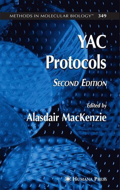 Abbildung von MacKenzie | YAC Protocols | 2nd ed. | 2006