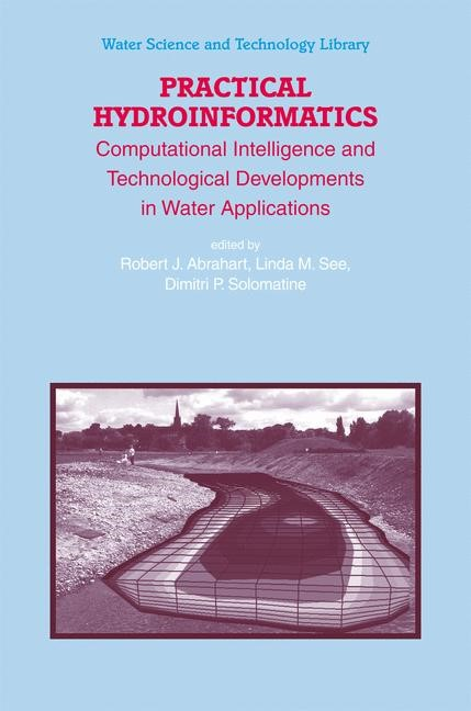 Practical Hydroinformatics | Abrahart / See / Solomatine, 2008 | Buch (Cover)