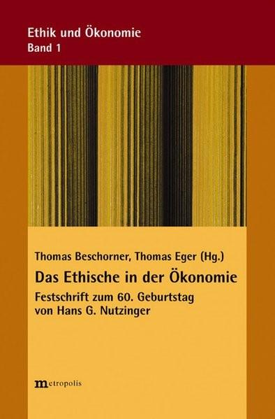 Abbildung von Beschorner / Eger | Das Ethische in der Ökonomie | 2005