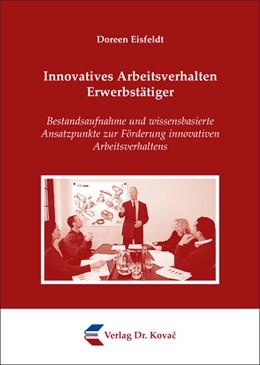 Abbildung von Eisfeldt | Innovatives Arbeitsverhalten Erwerbstätiger | 2009 | Bestandsaufnahme und wissensba... | 45