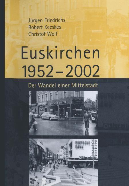 Abbildung von Friedrichs / Kecskes / Wolf   Euskirchen 1952–2002   2002   2002