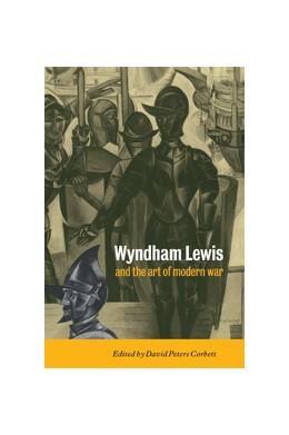 Abbildung von Corbett | Wyndham Lewis and the Art of Modern War | 1998