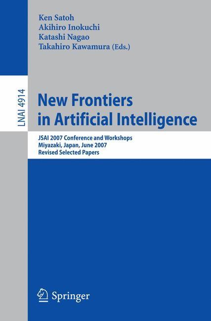 Abbildung von Satoh / Inokuchi / Nagao / Kawamura | New Frontiers in Artificial Intelligence | 2008