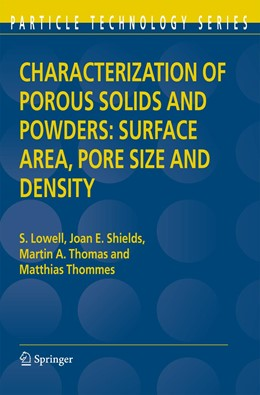 Abbildung von Lowell / Shields / Thomas | Characterization of Porous Solids and Powders: Surface Area, Pore Size and Density | 2006 | 16