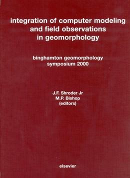 Abbildung von Shroder / Bishop | Integration of Computer Modeling and Field Observations in Geomorphology | 2003 | Binghamton Geomorphology Sympo...