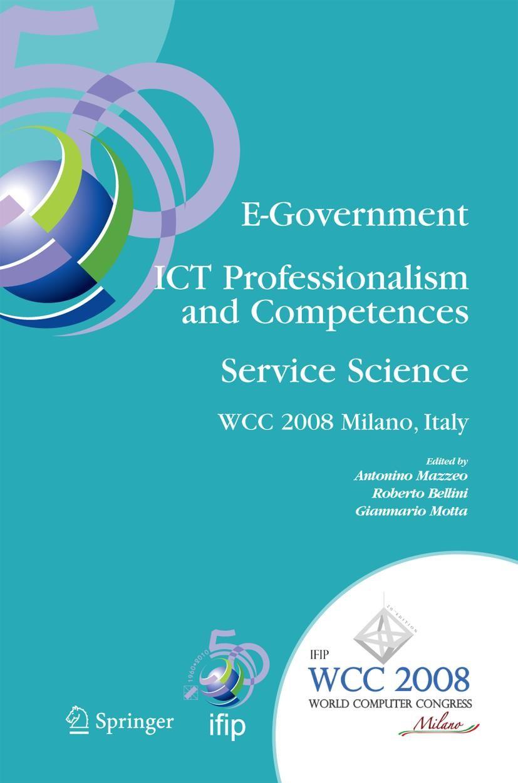 Abbildung von Mazzeo / Bellini / Motta | E-Government ICT Professionalism and Competences Service Science | 2008