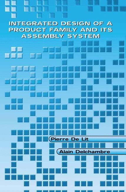Abbildung von De Lit / Delchambre | Integrated Design of a Product Family and Its Assembly System | 2003
