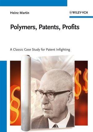 Abbildung von Martin | Polymers, Patents, Profits | 2007