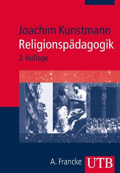 Abbildung von Kunstmann   Religionspädagogik   2., überarb. Aufl.   2010