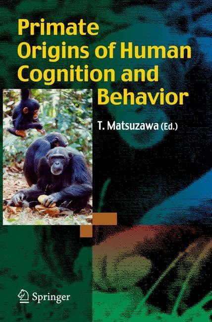 Abbildung von Matsuzawa | Primate Origins of Human Cognition and Behavior | 2008