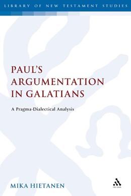 Abbildung von Hietanen   Paul's Argumentation in Galatians   2007   A Pragma-Dialectical Analysis