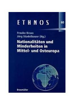 Abbildung von Kraas / Stadelbauer | Nationalitäten und Minderheiten in Mittel- und Osteuropa | 2002 | Tagungsband | 60