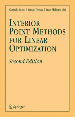 Abbildung von Roos / Terlaky / Vial | Interior Point Methods for Linear Optimization | 2005 | Second Edition