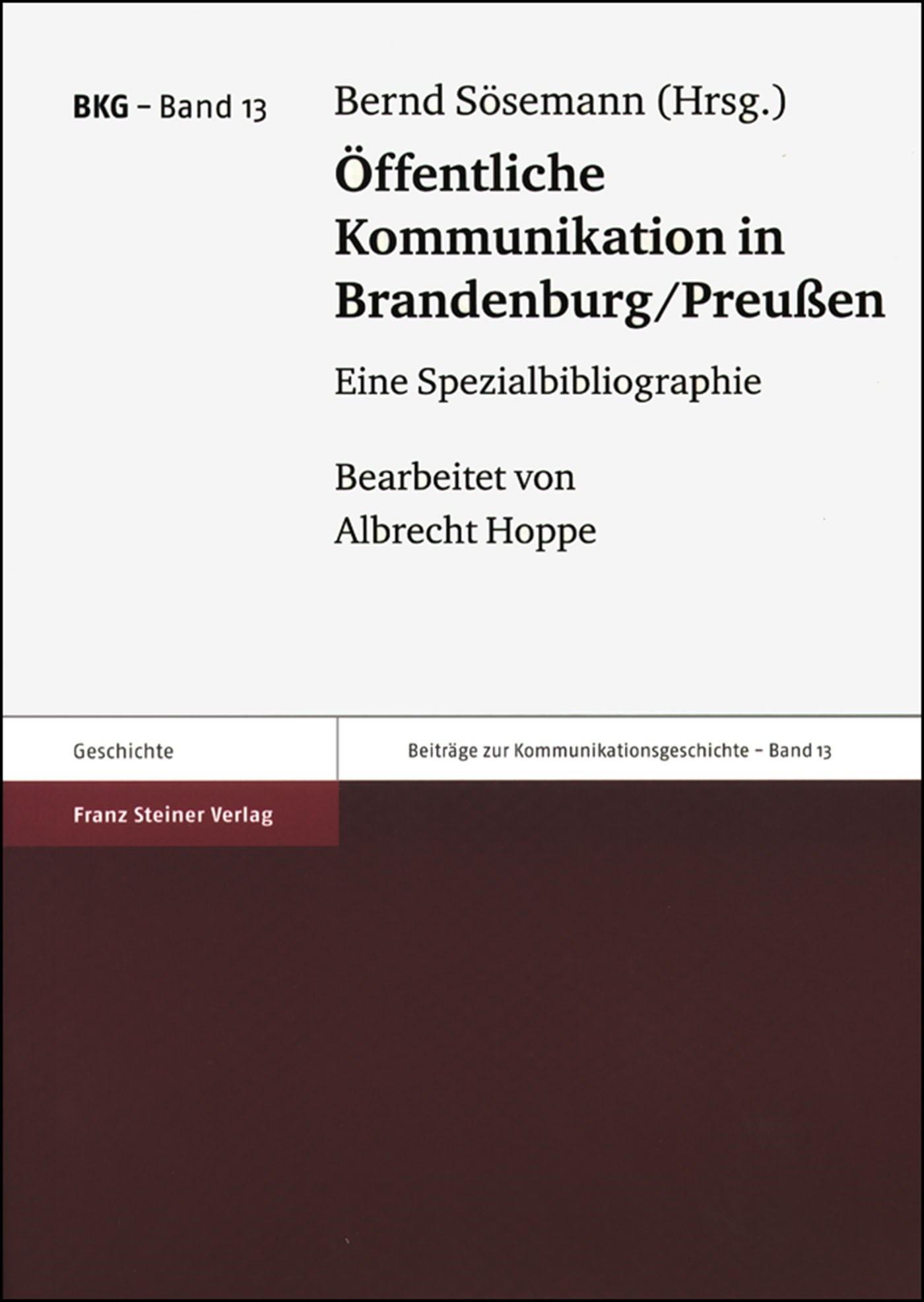 Abbildung von Sösemann | Öffentliche Kommunikation in Brandenburg/Preußen | 2002