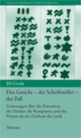 Abbildung von Grusa | Das Gesicht - der Schriftsteller - der Fall | 2000 | Vorlesungen über die Prätentio...