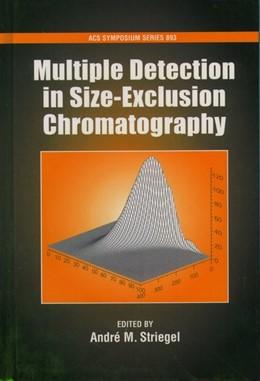 Abbildung von Striegel | Multiple Detection in Size-Exclusion Chromatography | 2004 | No. 893