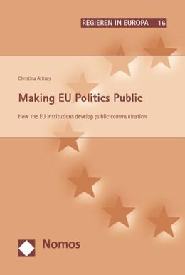 Abbildung von Altides   Making EU Politics Public   2009   How the EU institutions develo...   16