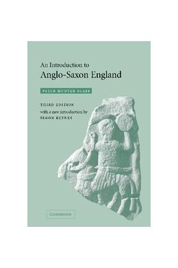 Abbildung von Blair | An Introduction to Anglo-Saxon England | 3rd edition | 2003 | Introduction by Simon Keynes