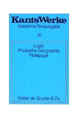 Abbildung von Kant   Logik. Physische Geographie. Pädagogik   1968   1987