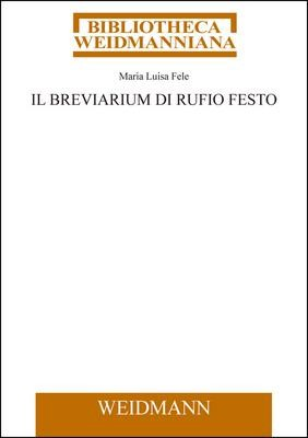 Abbildung von Fele | Il Breviarium di Rufio Festo | 1., Auflage | 2009