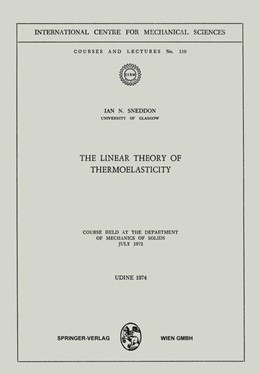 Abbildung von Sneddon | The Linear Theory of Thermoelasticity | 1975 | Course Held at the Department ... | 119