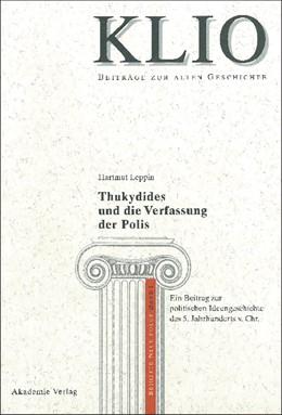 Abbildung von Leppin | Thukydides und die Verfassung der Polis | Reprint 2014 | 1999 | Ein Beitrag zur politischen Id... | 1