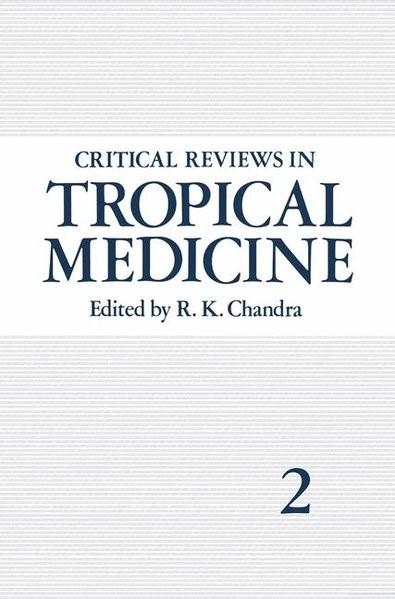 Abbildung von Chandra | Critical Reviews in Tropical Medicine | 1984