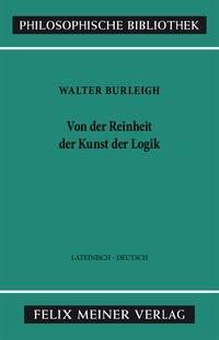 Abbildung von Burleigh / Kunze | Von der Reinheit der Kunst der Logik | 1988