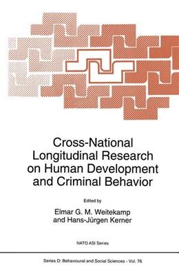 Abbildung von Weitekamp / Kerner | Cross-National Longitudinal Research on Human Development and Criminal Behavior | 1993 | 76