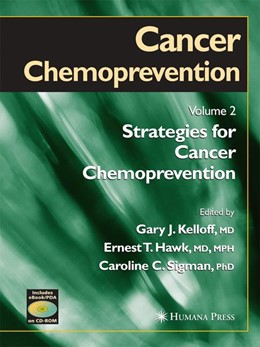 Abbildung von Kelloff / Hawk / Sigman | Cancer Chemoprevention | 2005 | Volume 2: Strategies for Cance...