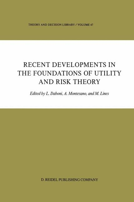 Abbildung von Daboni / Montesano / Lines   Recent Developments in the Foundations of Utility and Risk Theory   1986