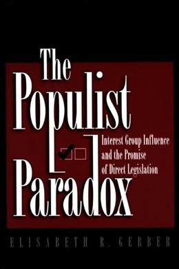 Abbildung von Gerber | The Populist Paradox | 1999 | The Populist Paradox