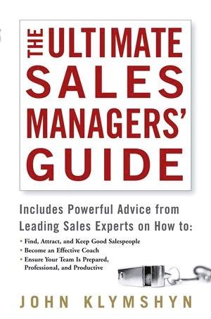 Abbildung von Klymshyn | The Ultimate Sales Managers' Guide | 1. Auflage | 2006