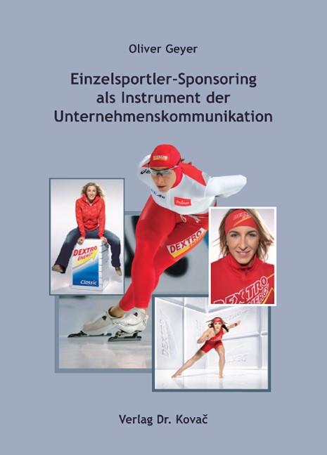 Abbildung von Geyer | Einzelsportler-Sponsoring als Instrument der Unternehmenskommunikation | 2008