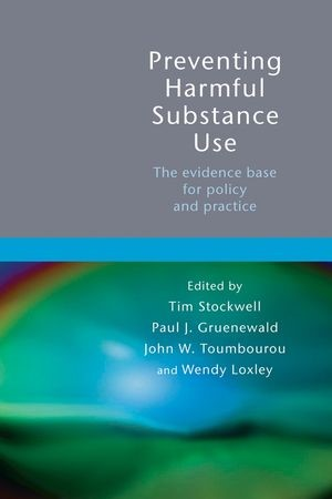 Abbildung von Stockwell / Gruenewald / Toumbourou / Loxley | Preventing Harmful Substance Use | 2005