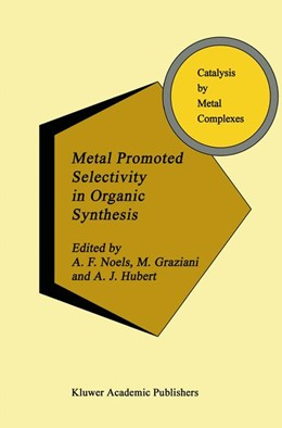 Abbildung von Noels / Graziani / Hubert | Metal Promoted Selectivity in Organic Synthesis | 1991 | 12