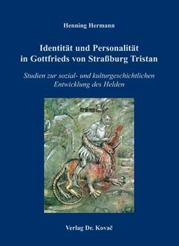 Abbildung von Hermann | Identität und Personalität in Gottfrieds von Straßburg Tristan | 2006 | Studien zur sozial- und kultur... | 8