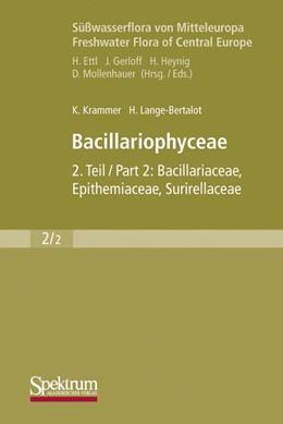 Abbildung von Krammer / Lange-Bertalot | Süßwasserflora von Mitteleuropa, Bd. 02/2: Bacillariophyceae | 1997 | Teil 2: Bacillariaceae, Epithe... | 2/2