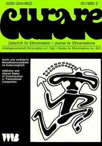 Abbildung von Curare. Zeitschrift für Ethnomedizin und transkulturelle Psychiatrie / Sucht und veränderte Bewusstseinszustände im Kulturvergleich /Addiction and Altered States of Consciousness in Transcultural Comparison | 1995