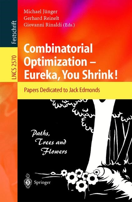 Abbildung von Jünger / Reinelt / Rinaldi | Combinatorial Optimization -- Eureka, You Shrink! | 2003