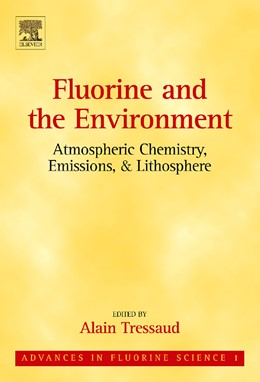 Abbildung von Fluorine and the Environment: Atmospheric Chemistry, Emissions & Lithosphere | 2006 | 1